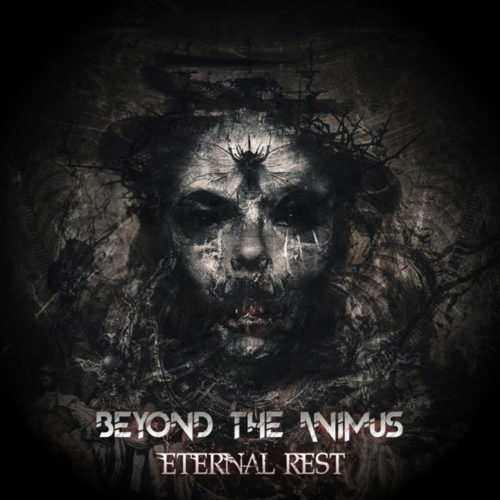 Beyond The Animus - Eternal Rest