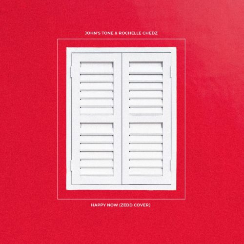 Johns Tone - Happy Now (Zedd Cover) Single