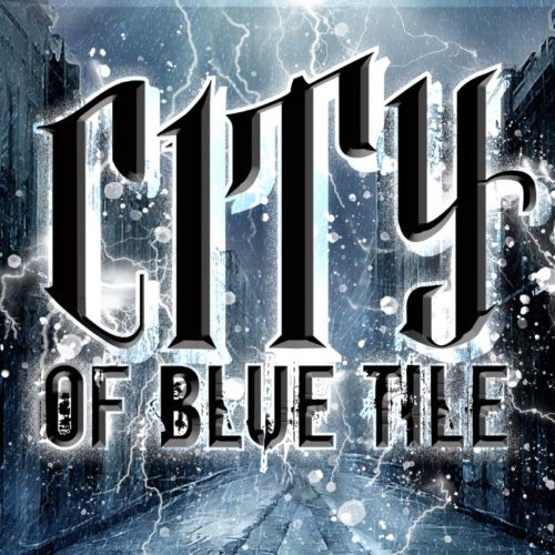 City of Blue Tile - EP
