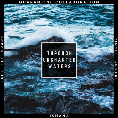 Jade Telegraph - Through Uncharted Waters (Single) feat. Ishana & Circle Square