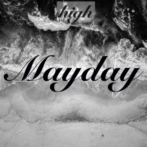 HIGH (THISBANDISHIGH) - Mayday (Single)