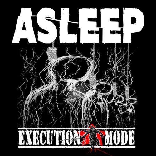 Execution Mode - Asleep (Single)