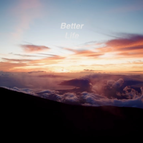 Better Life - Single